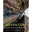 The Art of Adventure: Outdoor Sports from Sea to Summit