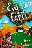 img - for By Dia Calhoun Eva of the Farm (Reprint) [Paperback] book / textbook / text book