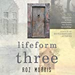 Lifeform Three | Roz Morris