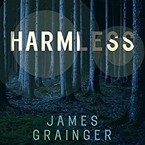 Harmless Audiobook by James Grainger Narrated by Bronson Pinchot