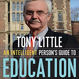 An Intelligent Person's Guide to Education Audiobook