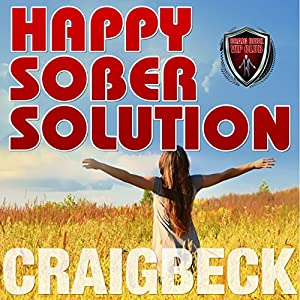 Happy Sober Solution Audiobook