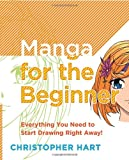 img - for Manga for the Beginner: Everything you Need to Start Drawing Right Away! book / textbook / text book