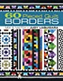 60 Pieced Quilt Borders: Mix & Match
