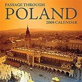 2009 Passage Through Poland Wall Calendar - 12 Months