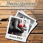 Princess Discovered: The Lost Children of Ka'Orah, Book 1 | Jenna Riley