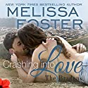 Crashing into Love: Jake Braden: Love in Bloom: Bradens at Trusty, Book 6 Audiobook by Melissa Foster Narrated by B.J. Harrison