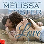 Crashing into Love: Jake Braden: Love in Bloom: Bradens at Trusty, Book 6   Melissa Foster