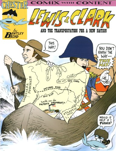Lewis and Clark and Transportation for a New Nation (Chester the Crab's Comix With Content) PDF