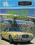 Jaguar XJ12, 1972-1980