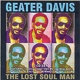 echange, troc Geater Davis - Lost Soul Man