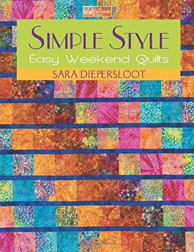 Simple Style: Easy Weekend Quilts (The Weekend Quilt compare prices)