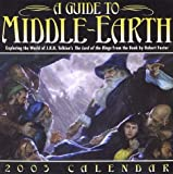 A Guide to Middle-Earth 2003 Block Calendar: Exploring the World of J.R.R. Tolkien's The Lord of the Rings (0740723944) by Foster, Robert