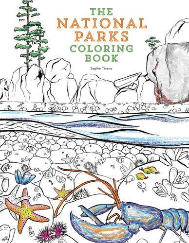 The National Parks Coloring Book By Sophie Tivona
