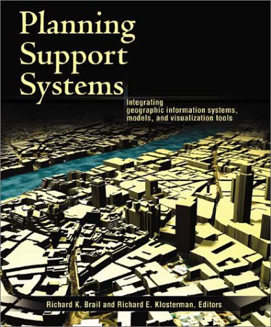 Planning Support Systems: Integrating Geographic