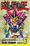 Yu-Gi-Oh! Vol. 6: Duelist (Yu-Gi-Oh! (Graphic Novels))