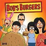 Bob's Burgers 2015 Wall Calendar