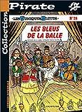echange, troc  - BD Pirate : Les Tuniques bleues, tome 28 : Les bleus de la balle
