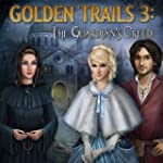 Golden Trails 3: The Guardian's Creed...