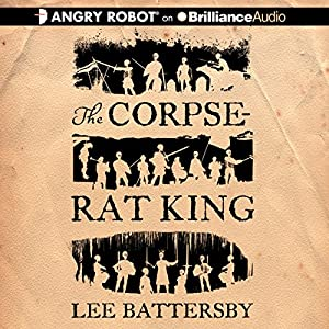 The Corpse-Rat King Audiobook