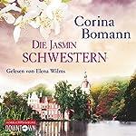 Die Jasminschwestern | Corina Bomann