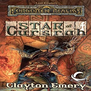 Star of Cursrah: Forgotten Realms: Lost Empires, Book 3 | [Clayton Emery]