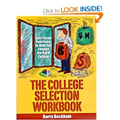 The College Selection Workbook: Self-Paced Exercises to Help You Choose the Right College