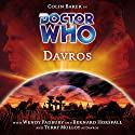 Doctor Who - Davros Radio/TV Program by Lance Parkin Narrated by Colin Baker, Terry Molloy, Wendy Padbury, Bernard Horsfall