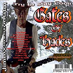 Gates of Hades/Try to Stay Cool