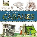 vignette de 'livre des cabanes (Le) (Louis Espinassous)'