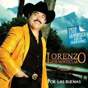 Lorenzo De Monteclaro - Por Las Buenas - Amazon.com Music