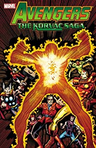 Avengers: The Korvac Saga (Avengers (Marvel Unnumbered)) by Roger Stern,&#32;Len Wein,&#32;Jim Shooter and Bill Mantlo
