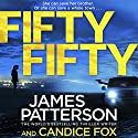 Fifty Fifty: Harriet Blue, Book 2 Audiobook by James Patterson Narrated by Federay Holmes