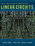 img - for The Analysis and Design of Linear Circuits 7th (seventh) Edition by Thomas, Roland E., Rosa, Albert J., Toussaint, Gregory J. published by Wiley (2011) book / textbook / text book