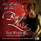 Blood Lust: The Preternaturals, Book 1 | Zoe Winters