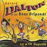 echange, troc Les Bons Brigands - Le P'tit Magasin