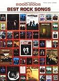 2000-2005 Best Rock Songs: 2000-2005 Best Songs