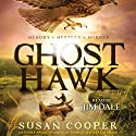 Ghost Hawk Audiobook by Susan Cooper Narrated by Jim Dale