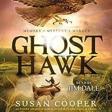 Ghost Hawk   Livre audio Auteur(s) : Susan Cooper Narrateur(s) : Jim Dale