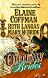 Outlaw Brides (0373833156) by Elaine Coffman