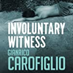 Involuntary Witness: Guido Guerrieri...