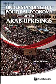 the arab uprisings book review Request a review copy islamists and the politics of the arab uprisings governance, pluralisation and contention  these questions are addressed in this book, which .