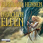 H&ouml;rbuch Die Windgngerin (Drachenelfen 2)