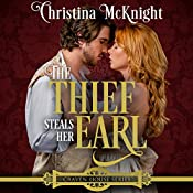 The Thief Steals Her Earl: Craven House Series, Book 1 | Christina McKnight