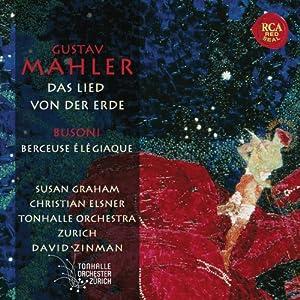 Mahler: Das Lied Von Der Erde, Busoni: Berceuse Elegiaque