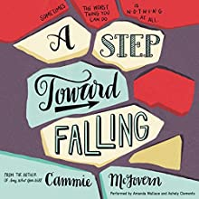 A Step Toward Falling (       UNABRIDGED) by Cammie McGovern Narrated by Amanda Wallace, Ashely Clements