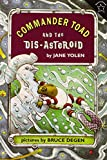 Commander Toad and the Dis-asteroid (0698114043) by Yolen, Jane