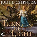 A Turn of Light Audiobook by Julie E. Czerneda Narrated by Abby Craden