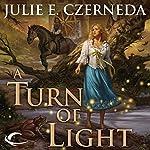 A Turn of Light | Julie E. Czerneda