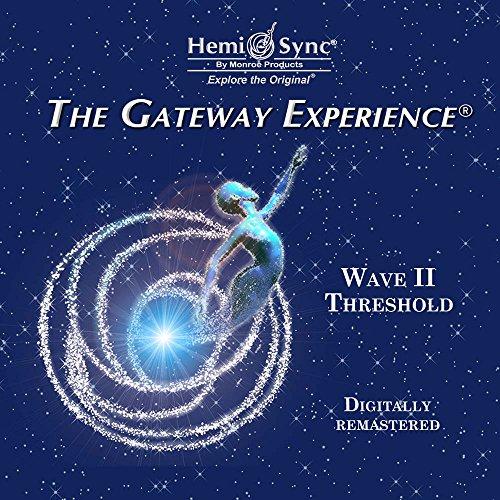 Gateway Experience-Threshold-Wave II
